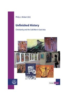 Abbildung von Wickeri | Unfinished History | 2016 | Christianity and the Cold War ... | 18