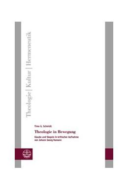 Abbildung von Schmidt | Theologie in Bewegung | 2015 | Glaube und Skepsis in kritisch... | 16