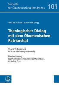 Theologischer Dialog mit dem Ökumenischen Patriarchat | Bosse-Huber / Illert, 2015 | Buch (Cover)