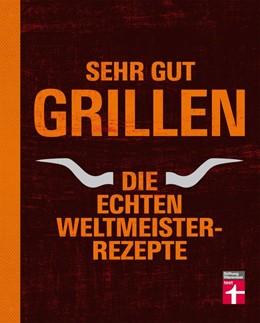 Abbildung von Sehr gut grillen | 1. Auflage | 2015 | beck-shop.de