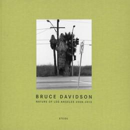 Abbildung von Davidson | Nature of Los Angeles 2008-2013 | 1. Auflage | 2015 | beck-shop.de