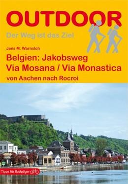 Abbildung von Warnsloh | Belgien: Via Mosana / Via Monastica | 2. Auflage | 2016 | beck-shop.de