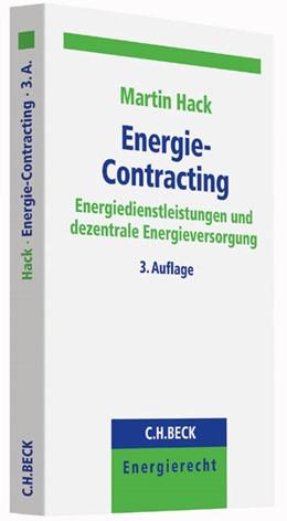 Abbildung von Hack | Energie-Contracting | 3. Auflage | 2015 | Energiedienstleistungen und de...