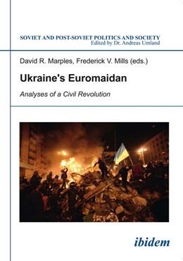 Abbildung von Marples / Mills | Ukraine's Euromaidan | 2015 | Analyses of a Civil Revolution | 138