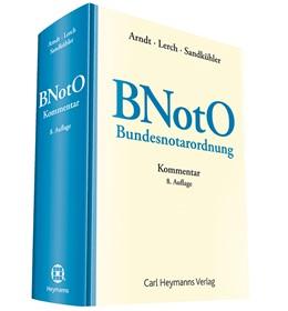 Abbildung von Arndt / Lerch / Sandkühler   Bundesnotarordnung (BNotO)   8. Auflage   2016   Kommentar