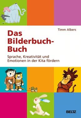Abbildung von Albers   Das Bilderbuch-Buch   1. Auflage   2015   beck-shop.de