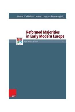 Abbildung von Selderhuis / Lange van Ravenswaay | Reformed Majorities in Early Modern Europe | 1. Auflage | 2015 | beck-shop.de
