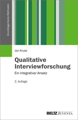 Abbildung von Kruse   Qualitative Interviewforschung   2. Auflage   2015   beck-shop.de