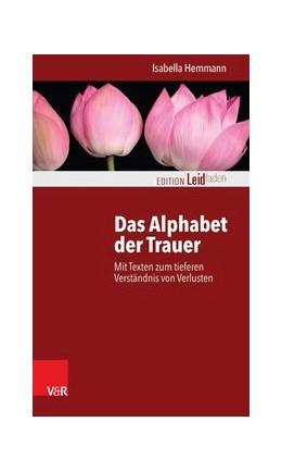 Abbildung von Hemmann   Das Alphabet der Trauer   1. Auflage   2015   beck-shop.de