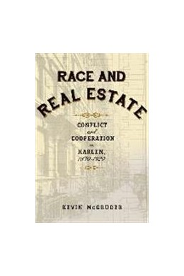 Abbildung von McGruder | Race and Real Estate | 2015 | Conflict and Cooperation in Ha...
