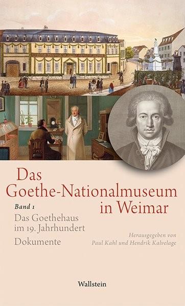 Das Goethe-Nationalmuseum in Weimar | Kahl / Kalvelage, 2015 | Buch (Cover)