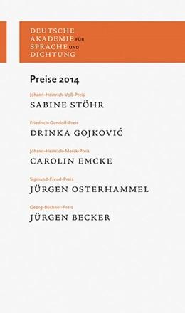 Abbildung von Deutsche Akademie für Sprache und Dichtung | Preise 2014 | 1. Auflage | 2015 | 2014 | beck-shop.de