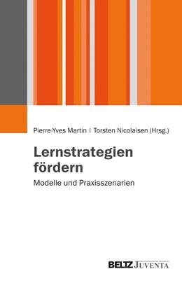 Abbildung von Martin / Nicolaisen   Lernstrategien fördern   2015   Modelle und Praxisszenarien