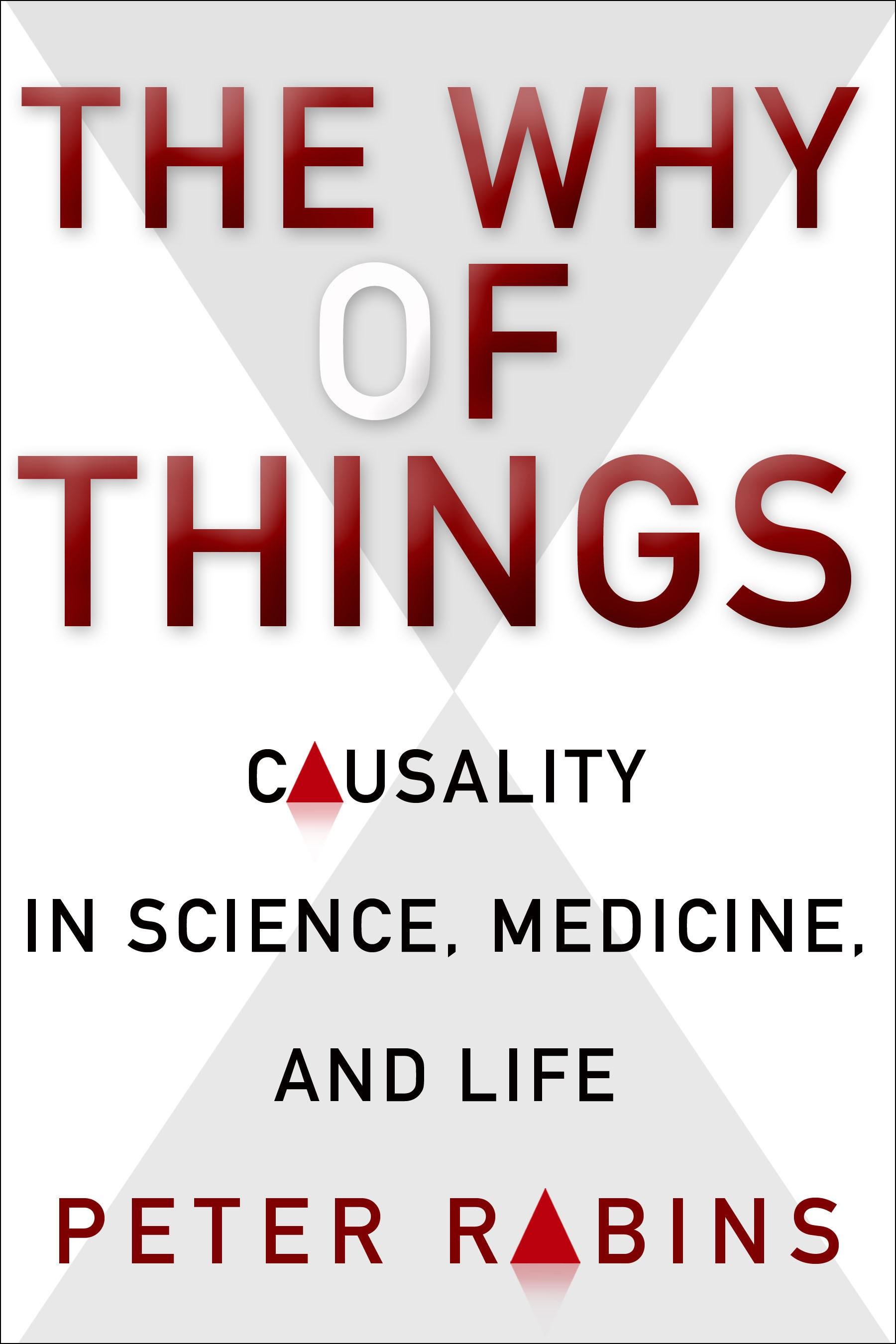 Abbildung von Rabins | The Why of Things | 2015