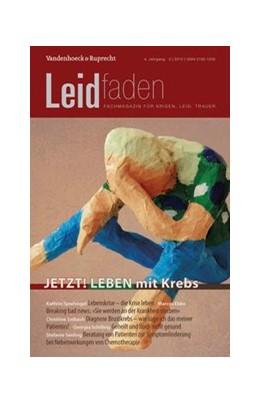 Abbildung von Brathuhn / Adelt | JETZT! LEBEN mit Krebs | 1. Auflage 2015 | 2015 | Leidfaden 2015 Heft 02