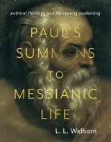 Abbildung von Welborn   Paul's Summons to Messianic Life   2015