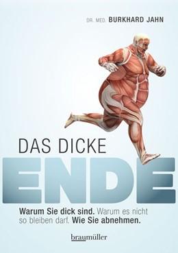 Abbildung von Jahn | Das dicke Ende | 1. Auflage | 2015 | beck-shop.de