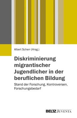 Abbildung von Scherr   Diskriminierung migrantischer Jugendlicher in der beruflichen Bildung   2015   Stand der Forschung, Kontrover...