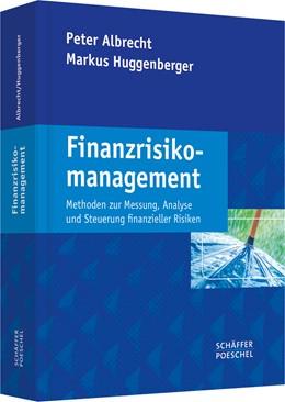 Abbildung von Albrecht / Huggenberger | Finanzrisikomanagement | 1. Auflage | 2015 | beck-shop.de