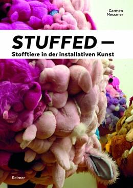 Abbildung von Messmer | Stuffed – Stofftiere in der installativen Kunst | 2015