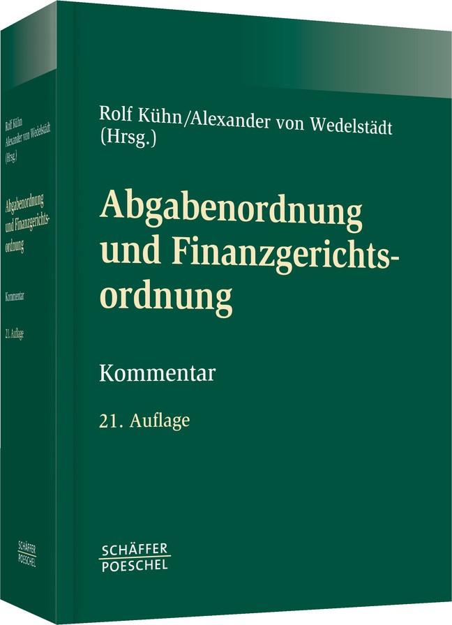 Abgabenordnung und Finanzgerichtsordnung | von Wedelstädt (Hsrg.) | 21. Auflage, 2015 | Buch (Cover)