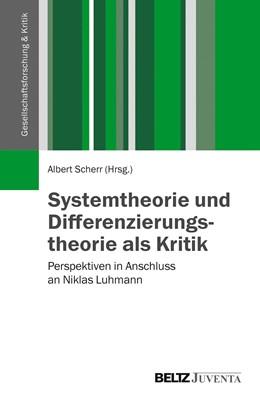 Abbildung von Scherr | Systemtheorie und Differenzierungstheorie als Kritik | 2015 | Perspektiven in Anschluss an N...