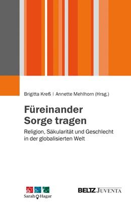 Abbildung von Kreß / Mehlhorn | Füreinander Sorge tragen | 1. Auflage | 2015 | beck-shop.de