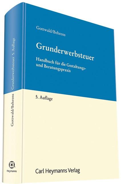 Grunderwerbsteuer | Gottwald / Behrens | 5. Auflage, 2015 | Buch (Cover)