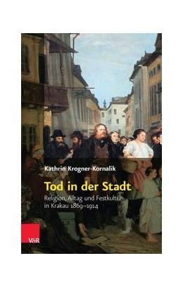 Abbildung von Krogner-Kornalik | Tod in der Stadt | 1. Auflage | 2015 | beck-shop.de