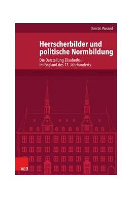Abbildung von Weiand | Herrscherbilder und politische Normbildung | 1. Auflage | 2015 | beck-shop.de