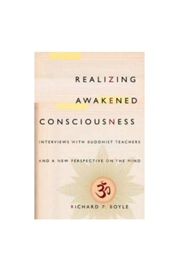 Abbildung von Boyle | Realizing Awakened Consciousness | 2015 | Interviews with Buddhist Teach...