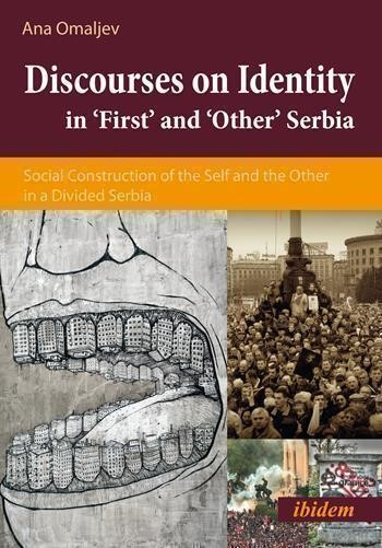 Discourses on Identity in 'First' and 'Other' Serbia | Omaljev, 2016 | Buch (Cover)