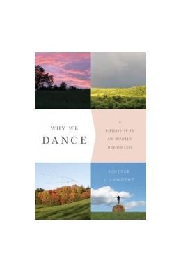 Abbildung von LaMothe | Why We Dance | 2015