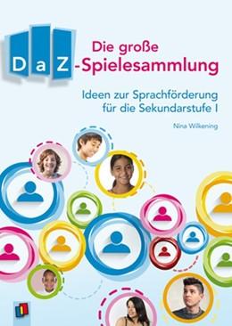 Abbildung von Wilkening   Die große DaZ-Spielesammlung   2015   Ideen zur Sprachförderung für ...