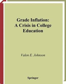 Abbildung von Johnson | Grade Inflation | 2003 | A Crisis in College Education