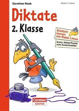 Abbildung von Raab | Einfach lernen mit Rabe Linus - Diktate 2. Klasse | 1. Auflage | 2015 | beck-shop.de