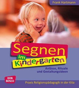 Abbildung von Hartmann   Segnen im Kindergarten   1. Auflage   2015   beck-shop.de