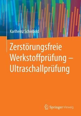 Abbildung von Schiebold | Zerstörungsfreie Werkstoffprüfung - Ultraschallprüfung | 2015 | 2014