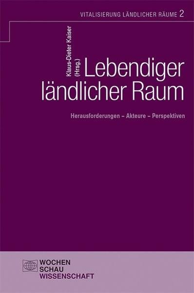 Lebendiger ländlicher Raum | Kaiser, 2014 (Cover)