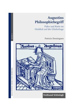 Abbildung von Domínguez   Augustins Philosophiebegriff   2016   2016   Fides und Ratio im Hinblick au...   4