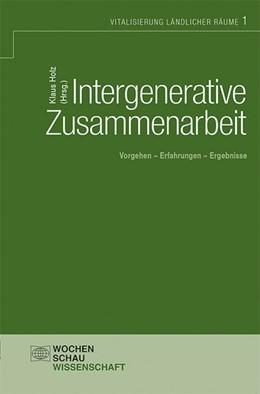 Abbildung von Holz | Intergenerative Zusammenarbeit | 2014 | Vorgehen - Erfahrungen - Ergeb...