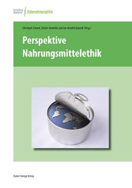 Abbildung von Schank / Quandt / Vorbohle   Perspektive Nahrungsmittelethik   2014