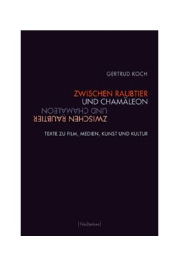 Abbildung von Koch / Keilbach | Zwischen Raubtier und Chamäleon | 1. Auflage | 2016 | beck-shop.de