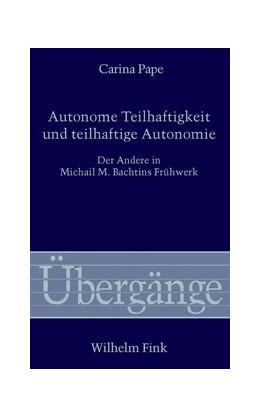 Abbildung von Pape   Autonome Teilhaftigkeit und teilhaftige Autonomie   1. Auflage   2015   69   beck-shop.de