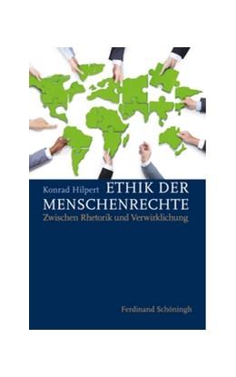 Abbildung von Hilpert   Ethik der Menschenrechte   1. Auflage   2018   beck-shop.de