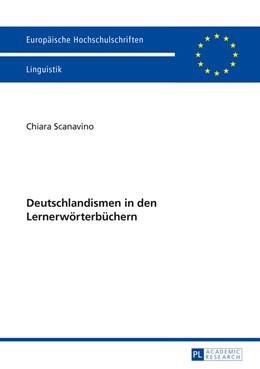 Abbildung von Scanavino | Deutschlandismen in den Lernerwörterbüchern | 2014 | 388