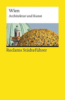 Abbildung von Kretschmer | Reclams Städteführer Wien | durchgesehen und aktualisiert | 2015 | Architektur und Kunst | 19305