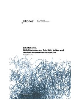 Abbildung von Mersmann | Schriftikonik | 2015 | 2015 | Bildphänomene der Schrift in k...