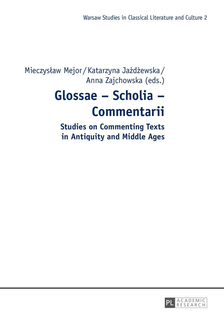 Abbildung von Mejor / Zajchowska / Jazdzewska | Glossae – Scholia – Commentarii | 2014
