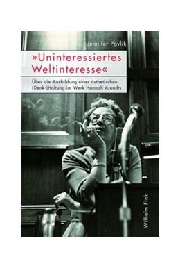 Abbildung von Pavlik   »Uninteressiertes Weltinteresse«   1. Auflage   2015   beck-shop.de